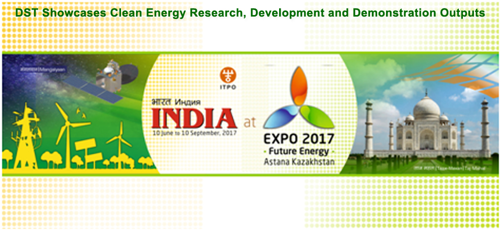 DST Showcases Clean Energy Research, Development and Demonstration Outputs