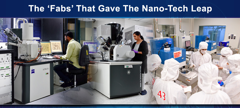 The Fabs that gave the nano-tech leap