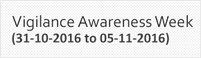 Vigilance Awareness Week 2016