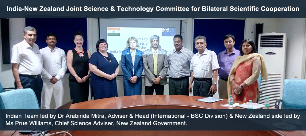 India-New Zealand Joint Science & Technology Committee for Bilateral Scientific Cooperation Indian Team led by Dr Arabinda Mitra, Adviser & Head (International - BSC Division) & New Zealand side led by Ms Prue Williams, Chief Science Adviser, New Zealand Government