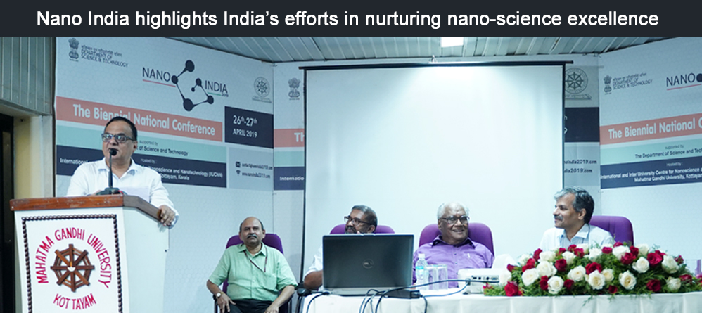 Nano India highlights India's efforts in nurturing nano-science excellence