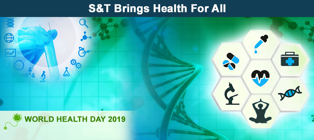 S&T brings health for all