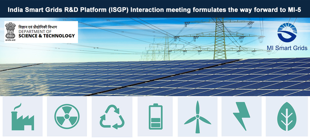 Interaction Meeting  of  India Smart Grids R&D Platform (ISGP)